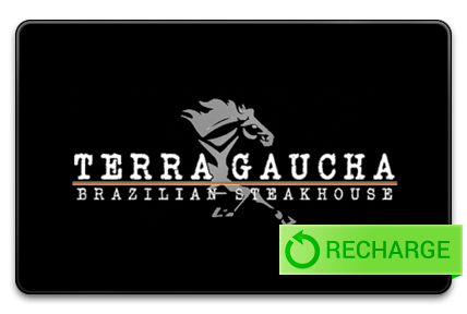 Recharge your Terra Gaucha Brazillian Steakhouse Card