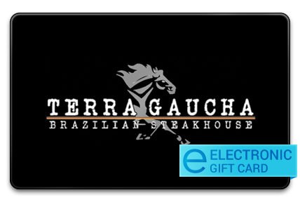 Terra Gaucha Brazillian Steakhouse E-Gift Card